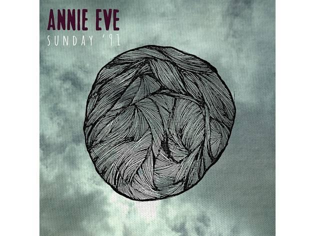 Annie Eve – Sunday '91