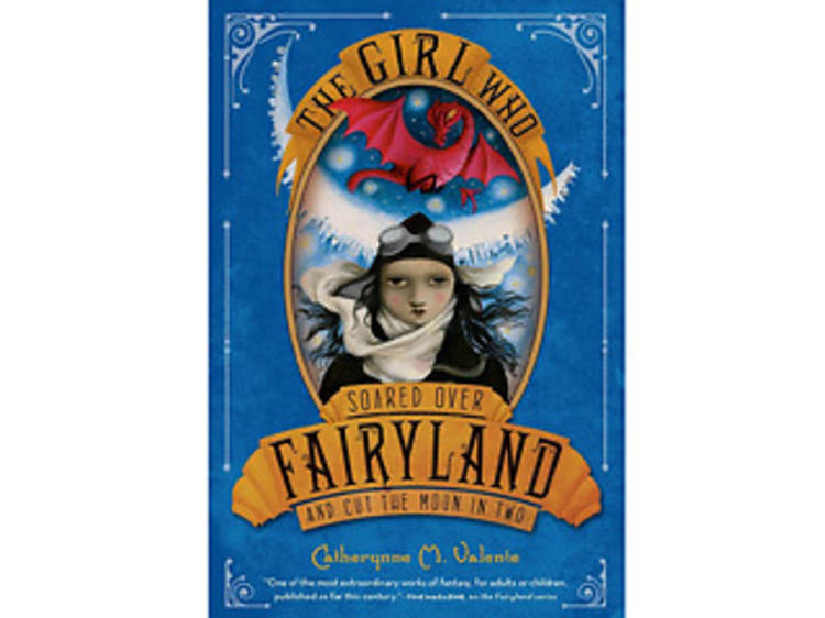 Fairyland series by Catherynne M. Valente (Feiwel & Friends)