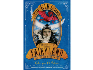 Fairyland series by Catherynne M. Valente (Feiwel & Friends)