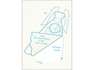 <em>The Seamstress and the Wind</em> by César Aira (New Directions, $12.95)