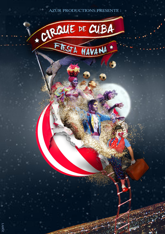 Cirque de Cuba : Fiesta Havana