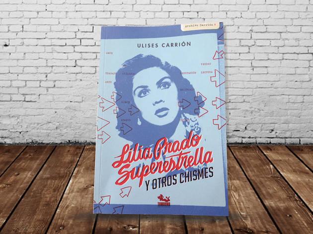Lilia Prado superestrella Ulises Carrión