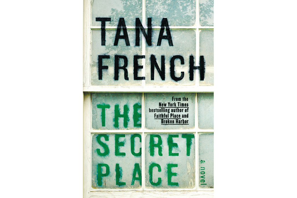 Tana French 'The Secret Place'