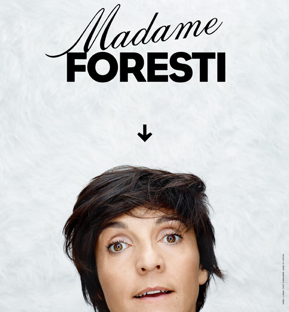 Humour • Florence Foresti : Madame Foresti