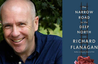 Richard Flanagan: The Narrow Road to the Deep North