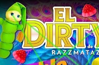 El Dirty: Doble Fluor Delirium!