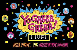 Yo Gabba Gabba! LIVE! Music is Awesome!
