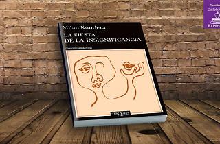 Milan Kundera La fiesta de la insignificancia