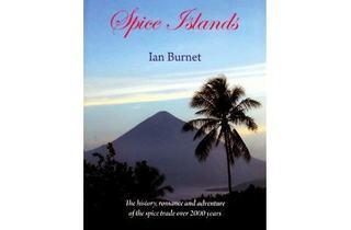 Spice Islands Talk by Author Ian Burnet