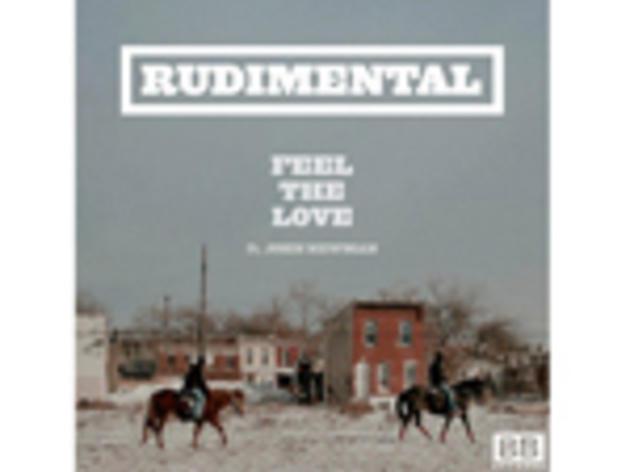 """Feel the Love"" by Rudimental"