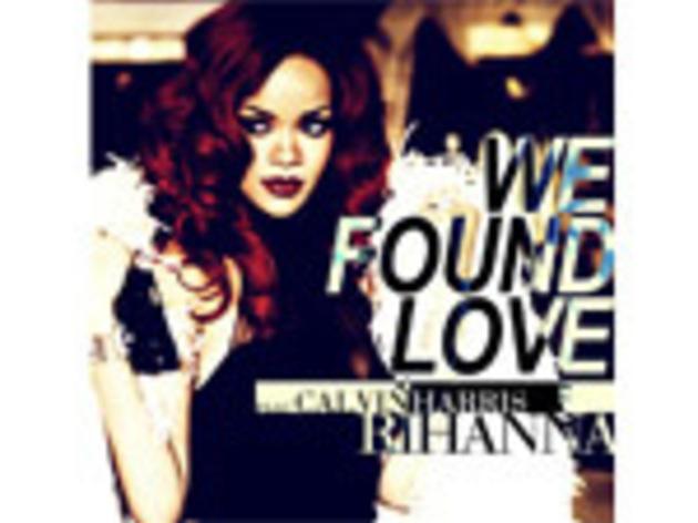 """We Found Love"" by Rihanna"