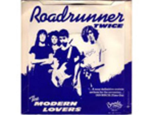 """""""Roadrunner"""" by the Modern Lovers"""