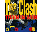 """Train in Vain"" by the Clash"