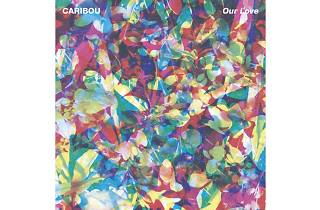Caribou – Our Love