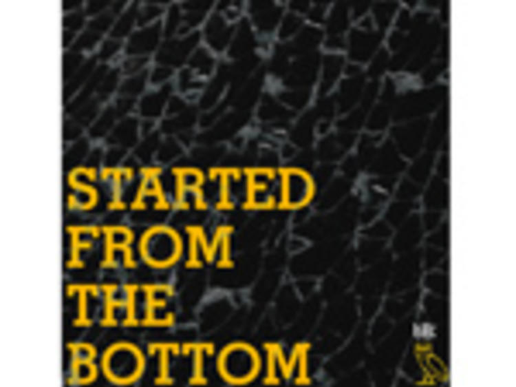 """""""Started From the Bottom"""" by Drake"""