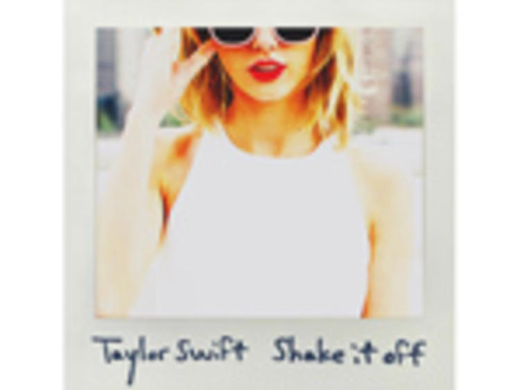 """""""Shake it Off"""" by Taylor Swift"""
