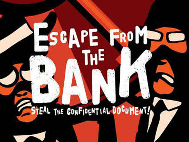 Escape from the Bank