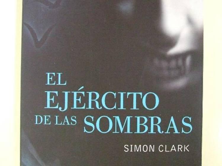 El ejército de las sombras, de Simon Clark (1998)