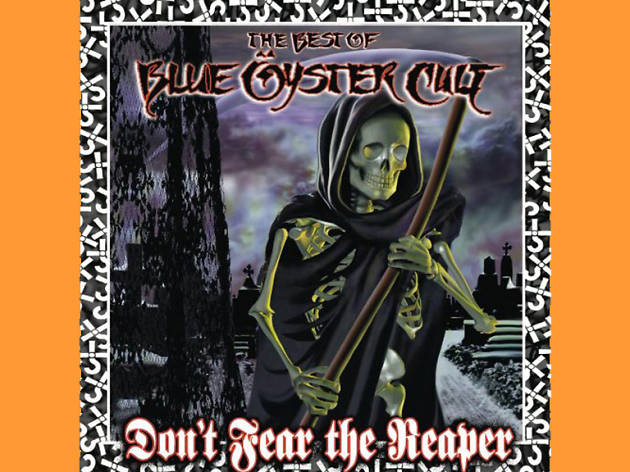 """(Don't Fear) The Reaper"" by Blue Öyster Cult"