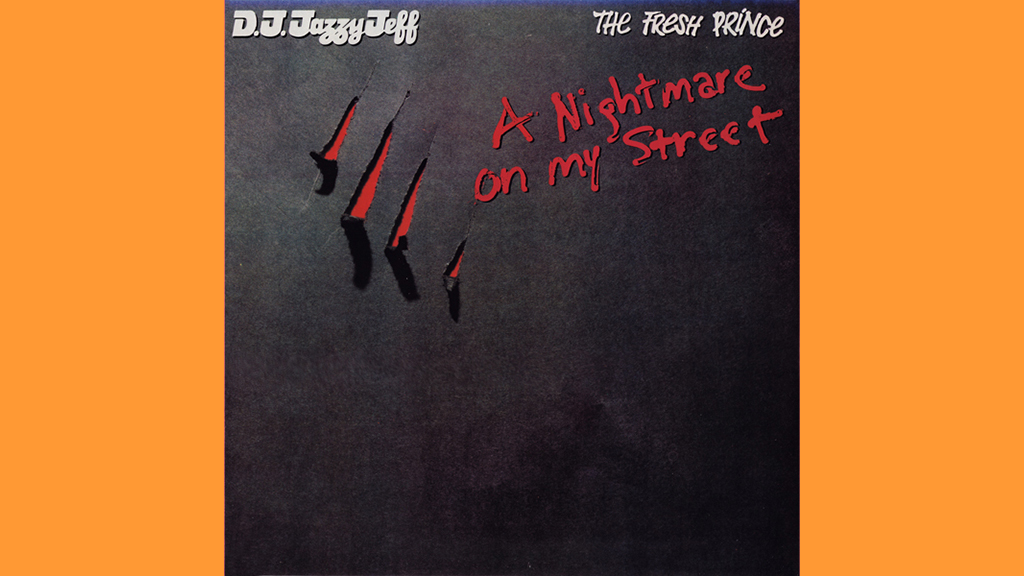 """A Nightmare on My Street"" by DJ Jazzy Jeff and the Fresh Prince"