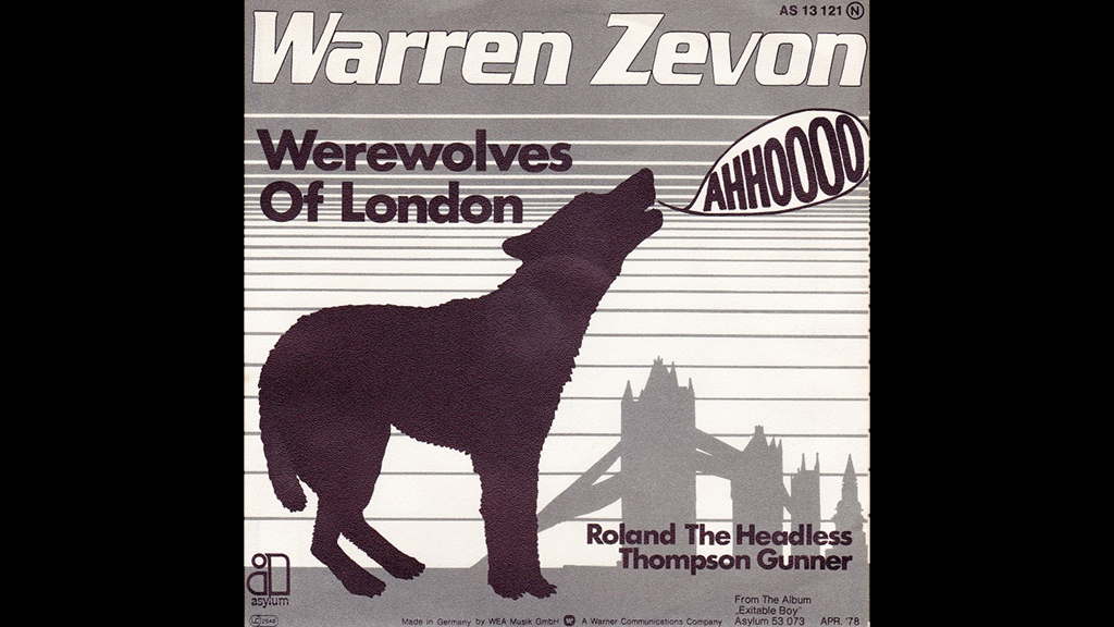 """Werewolves of London"" by Warren Zevon"