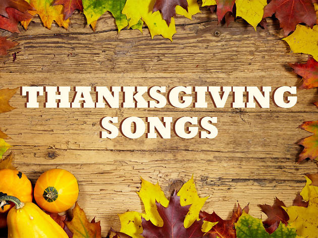 The best Thanksgiving songs