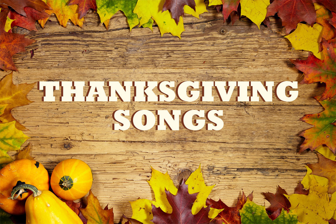 Thanksgiving songs