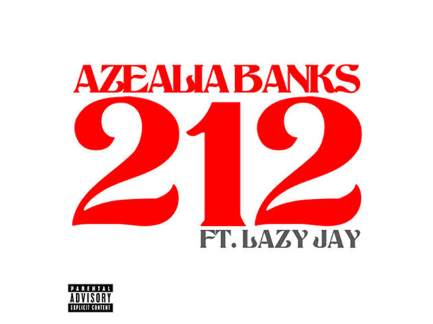 """212"" by Azealia Banks feat. Lazy Jay"