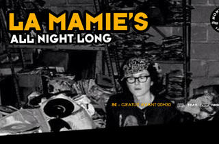 La Mamie's all night long