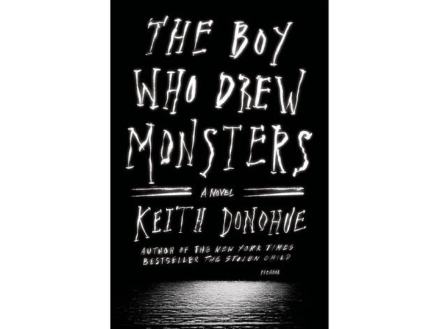 The boy who drew monsters, keith donohue