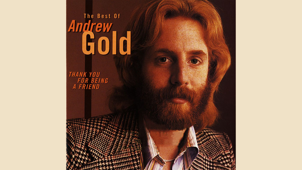 "20. ""Thank You for Being a Friend"" by Andrew Gold"