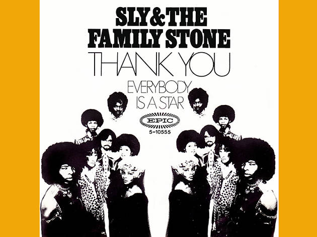 "6. ""Thank You (Falettinme Be Mice Elf Agin)"" by Sly and the Family Stone"