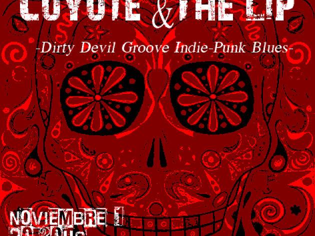Coyote & the Lip Rockin' El Día de los Muertos