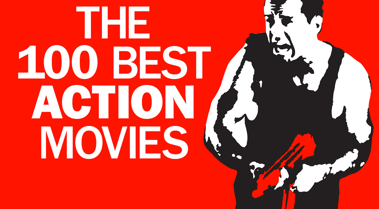 The 100 best action movies ever made