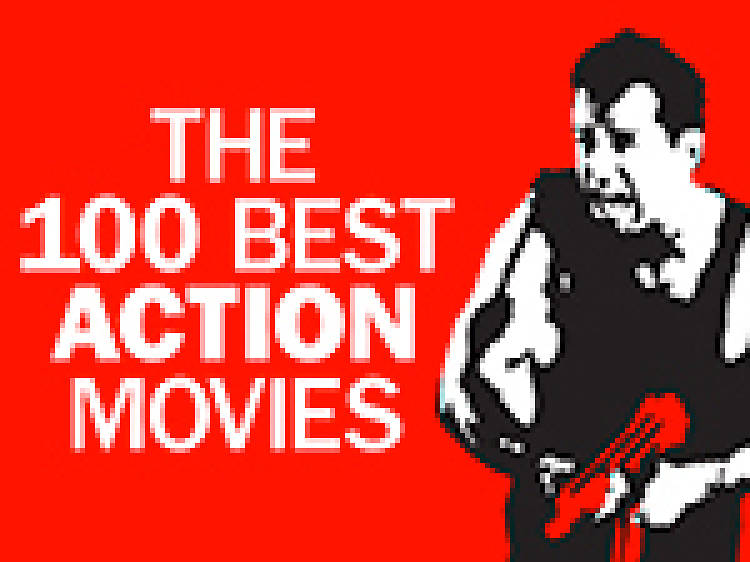 The 100 best action movies