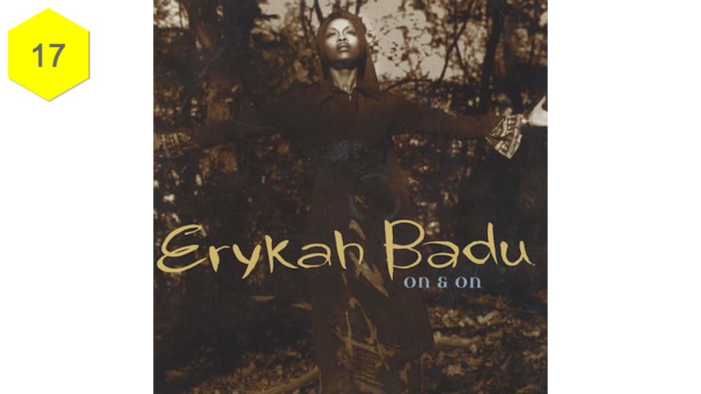 """""""On & On"""" by Erykah Badu"""