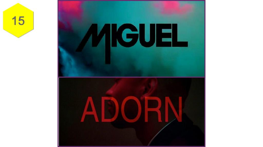"""""""Adorn"""" by Miguel"""