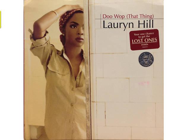 """Doo Wop"" by Lauryn Hill"