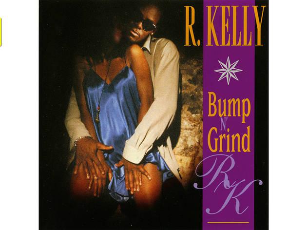 """""""Bump N' Grind"""" by R. Kelly"""