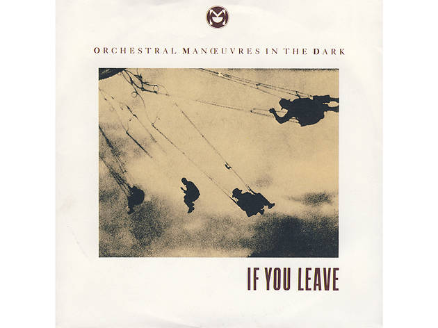 """If You Leave"" by Orchestral Manoeuvres in the Dark (Pretty in Pink, 1986)"