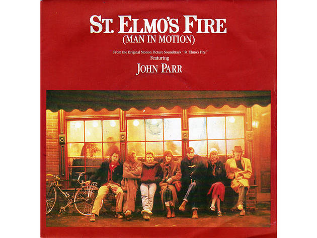 """St. Elmo's Fire (Man in Motion)"" by John Parr (St. Elmo's Fire, 1985)"