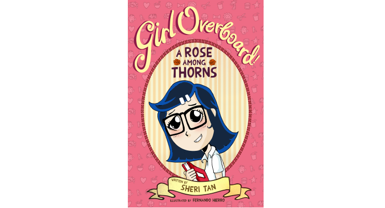 Girl Overboard!: A Rose Among Thorns