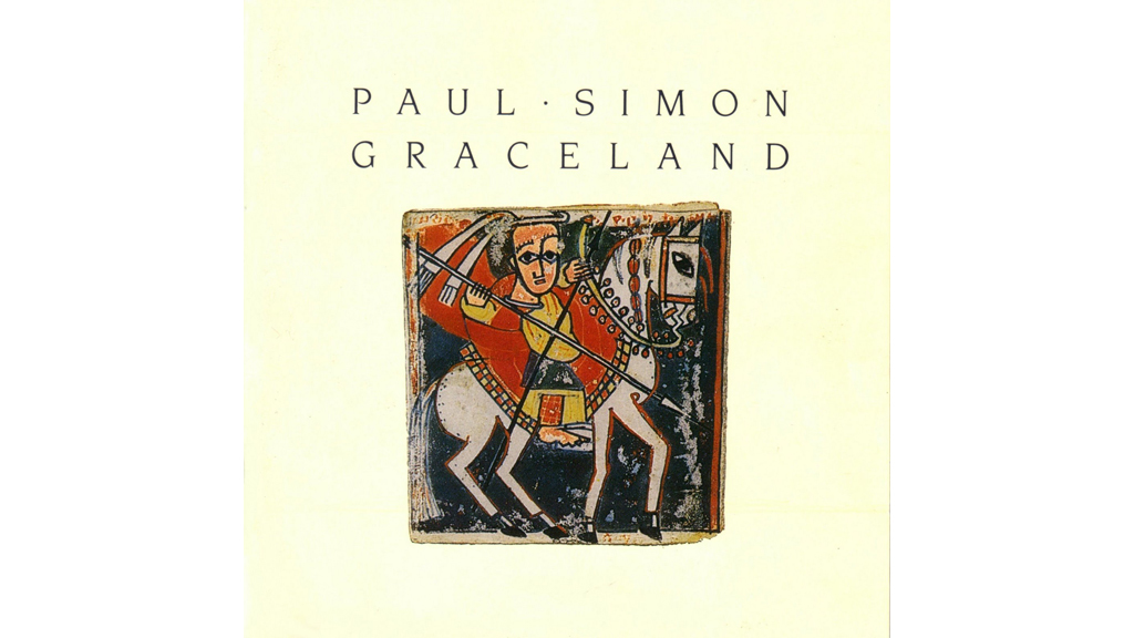 """Graceland"" by Paul Simon"