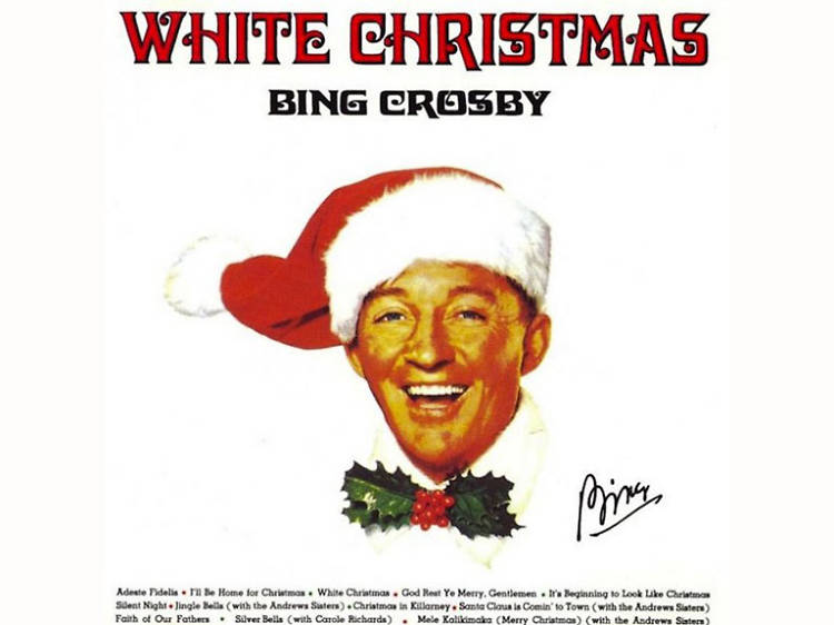 """White Christmas"" by Bing Crosby"
