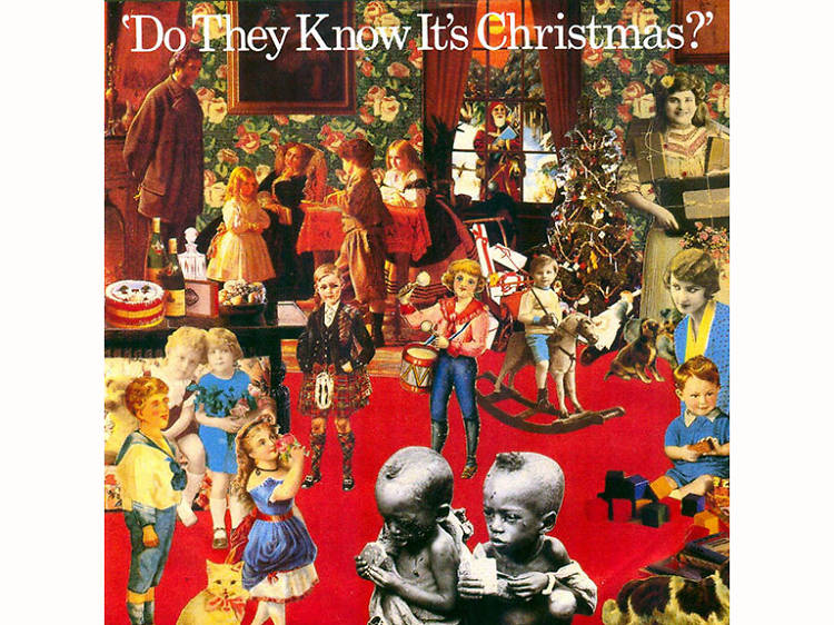"""""""Do They Know It's Christmas?"""" by Band Aid"""
