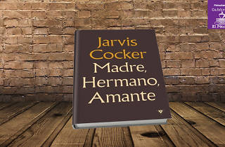 Madre, hermano, amante - Jarvis Cocker