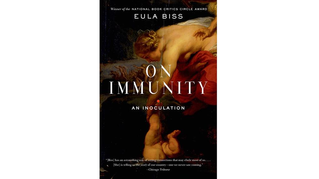Eula Biss, On Immunity