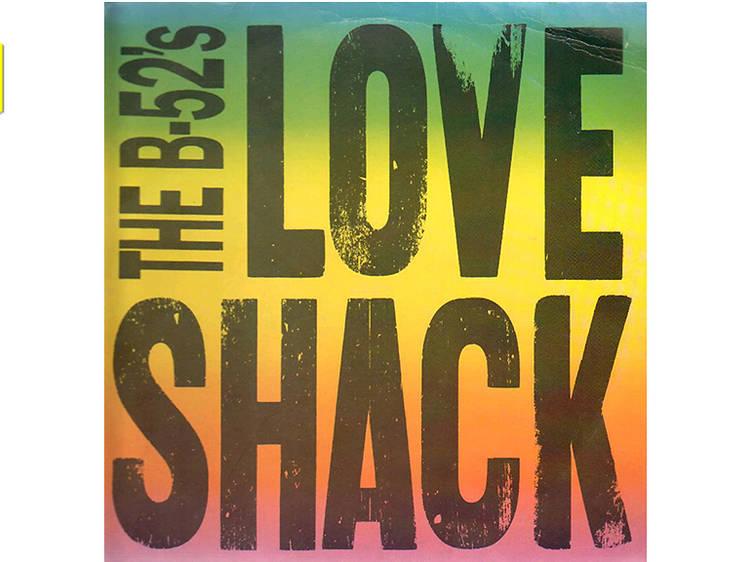 'Love Shack' – The B-52's