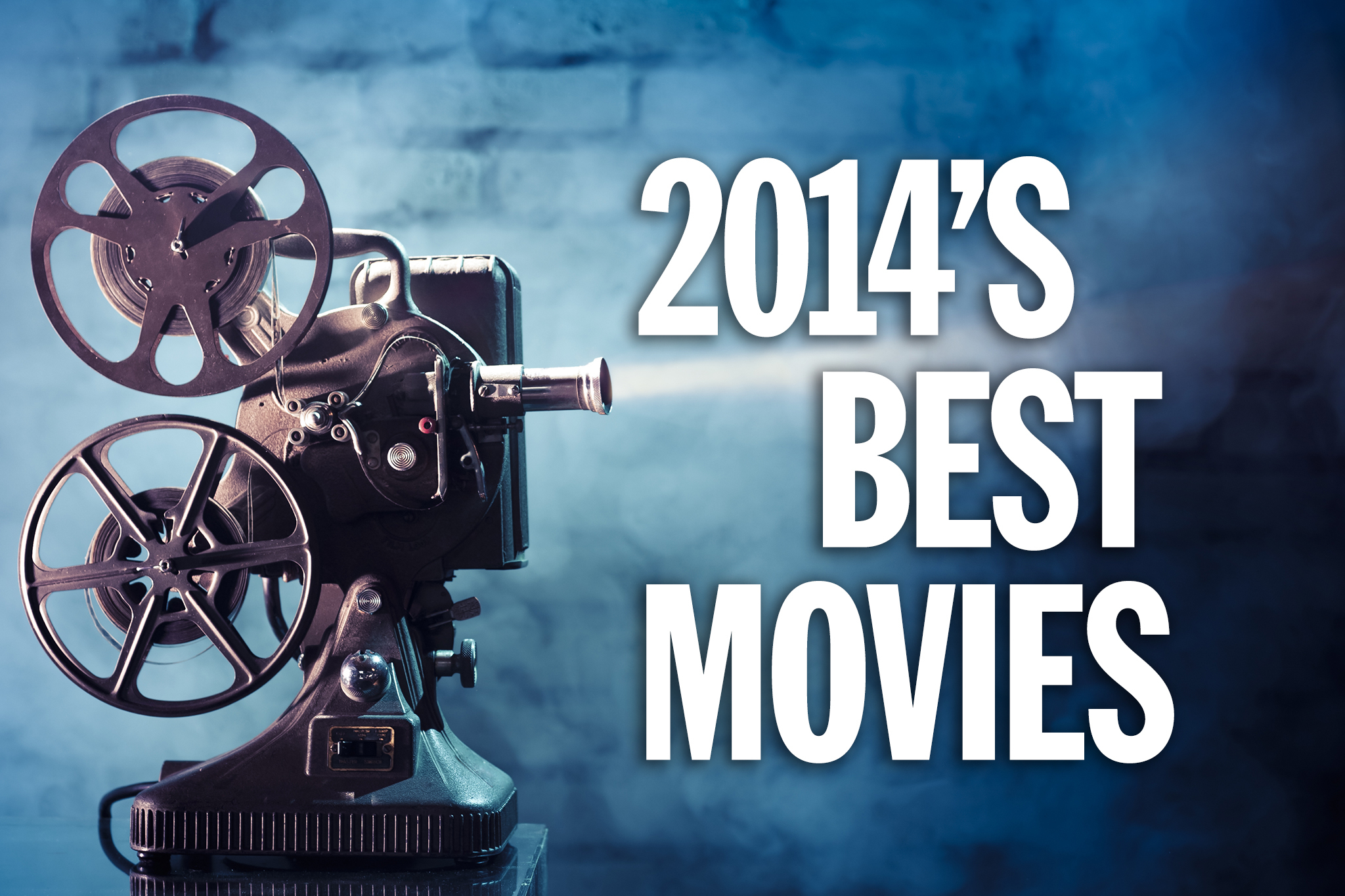 The 20 best movies of 2014