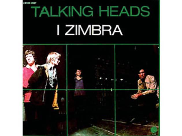 """I Zimbra"" by Talking Heads"